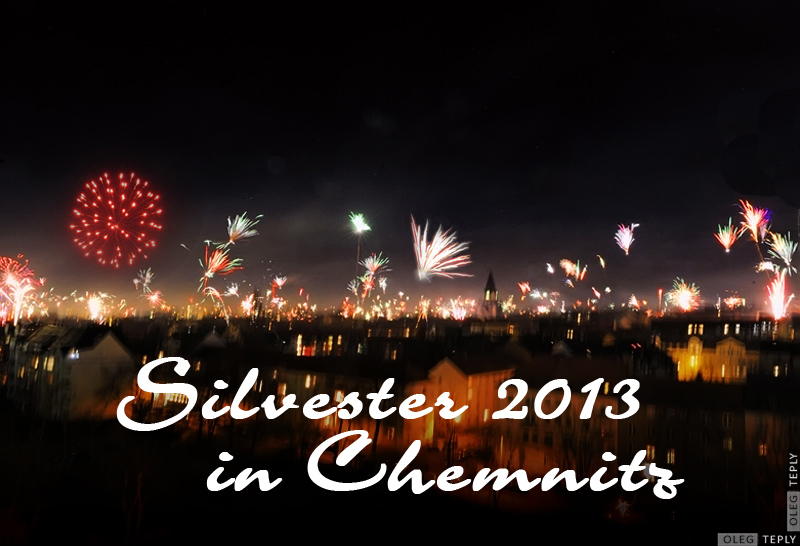 Silvester 2013 in Chemnitz